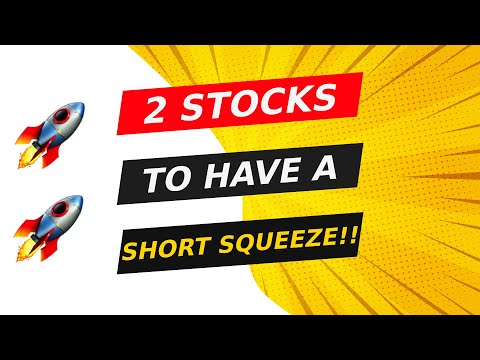 🚨 2 STOCKS TO HAVE A SHORT SQUEEZE!! WATCH FAST!!