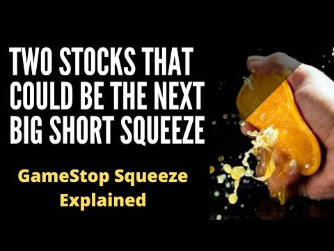 Two Shares That May perhaps also Be The Next Monumental Short Squeeze – GameStop Squeeze Defined
