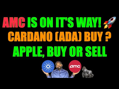Cardano (ADA) last chance?   AMC IS GOING!! 🚀🚀   APPLE Compile or Promote?
