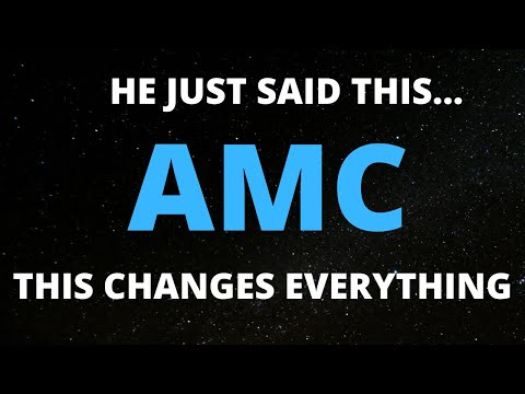 AMC STOCK SHORT SQUEEZE HE SAID THIS… THIS CHANGES EVERYTHING