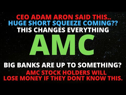 AMC STOCK SHORT SQUEEZE! CEO SAID THIS… CHANGES EVERYTHING BIG BANKS ARE UP TO SOMETHING? *PROOF*