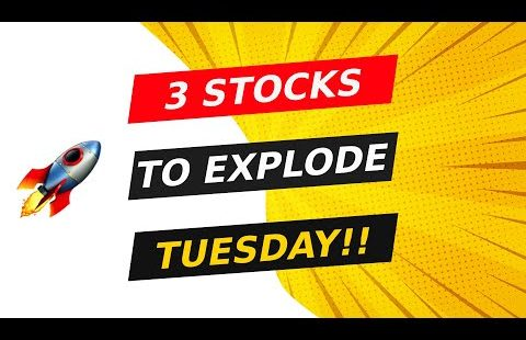 🚀 3 STOCKS TO EXPLODE TUESDAY!! WATCH FAST!!
