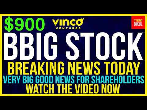 BBIG Stock – Vinco Ventures Inc Stock Breaking Files At this time   BBIG Stock Mark Prediction   BBIG Stock