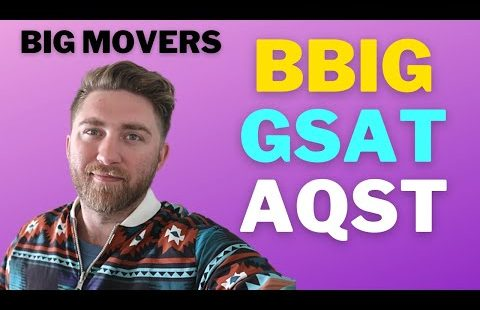 🚀 STOCKS BBIG–GSAT–AQST WHATS THE WEEK COMING LOOK LIKE?