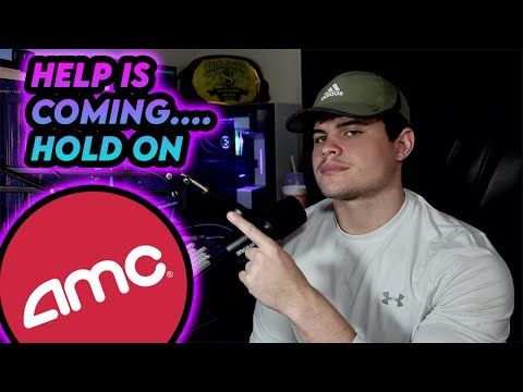 AMC Stock | HELP IS ON THE WAY?!?!?! Be willing